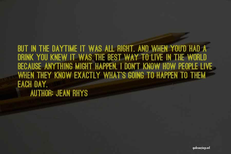 The Right Way To Live Quotes By Jean Rhys