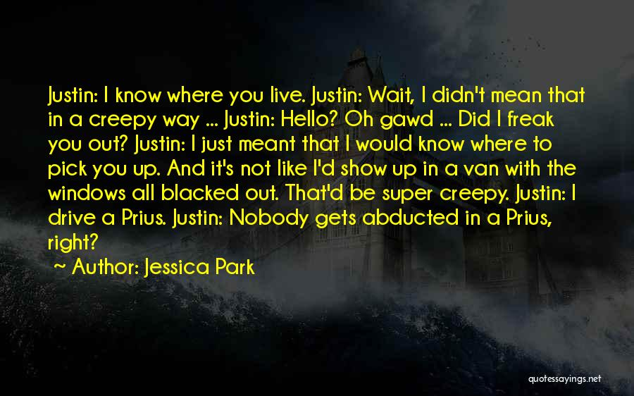 The Right Way To Live Quotes By Jessica Park