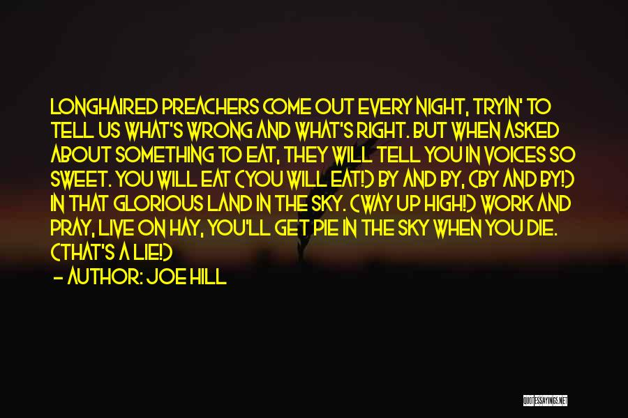 The Right Way To Live Quotes By Joe Hill