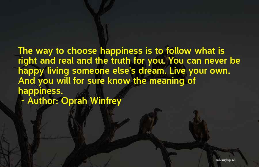 The Right Way To Live Quotes By Oprah Winfrey