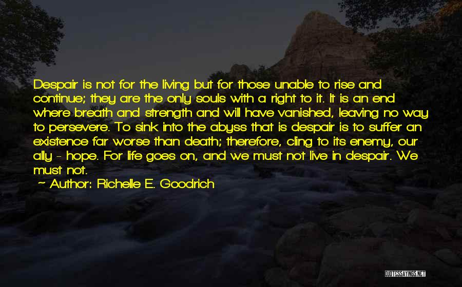The Right Way To Live Quotes By Richelle E. Goodrich