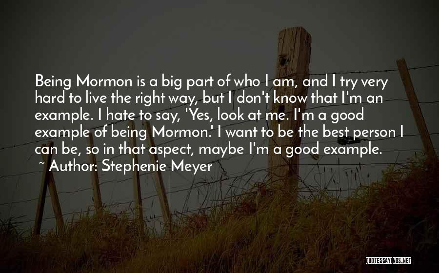 The Right Way To Live Quotes By Stephenie Meyer
