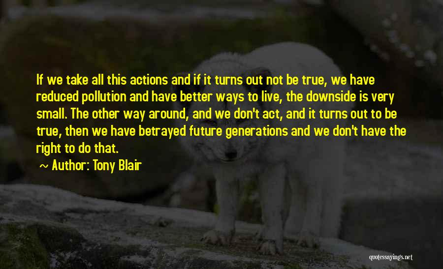 The Right Way To Live Quotes By Tony Blair