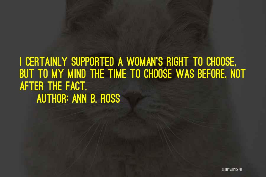 The Right Woman Quotes By Ann B. Ross