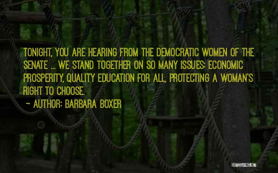 The Right Woman Quotes By Barbara Boxer