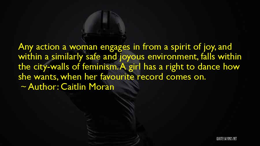 The Right Woman Quotes By Caitlin Moran