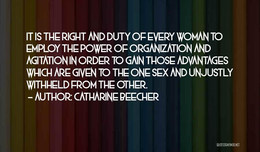 The Right Woman Quotes By Catharine Beecher