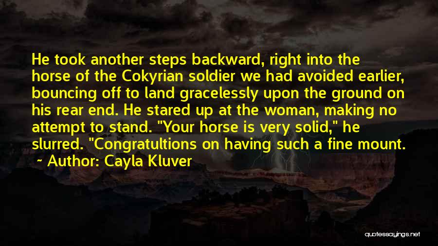 The Right Woman Quotes By Cayla Kluver