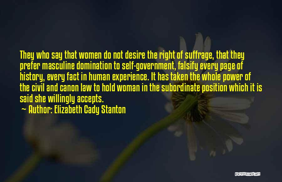 The Right Woman Quotes By Elizabeth Cady Stanton