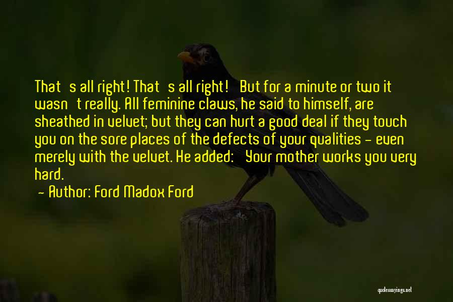 The Right Woman Quotes By Ford Madox Ford