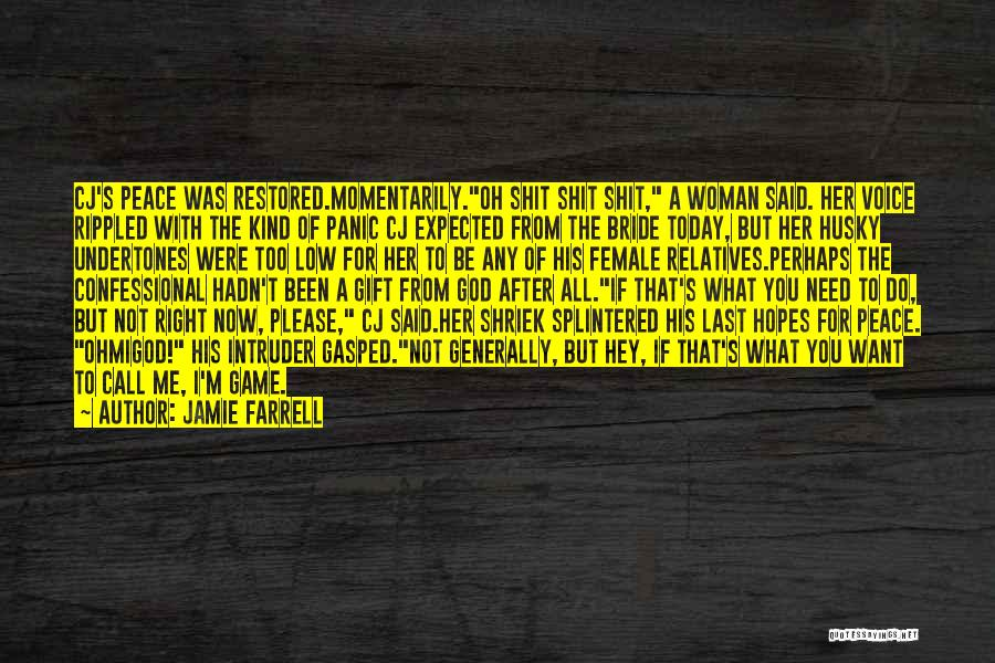 The Right Woman Quotes By Jamie Farrell