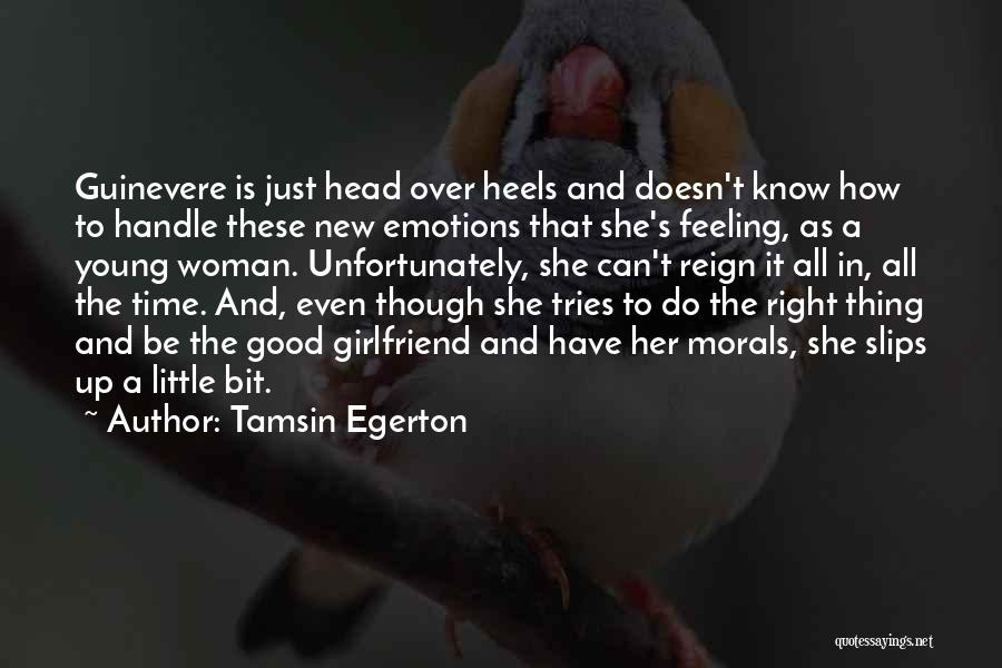 The Right Woman Quotes By Tamsin Egerton