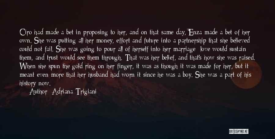 The Ring Finger Quotes By Adriana Trigiani