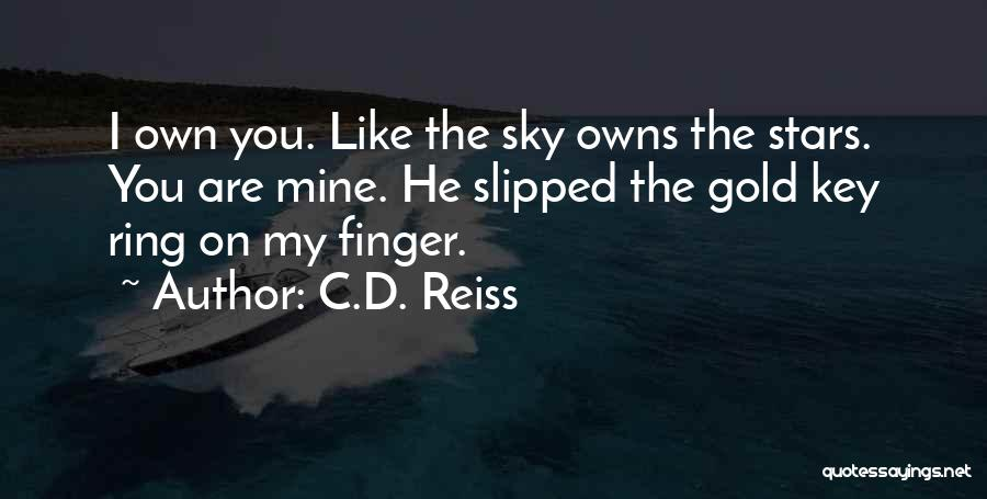 The Ring Finger Quotes By C.D. Reiss