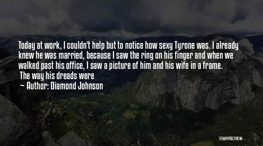 The Ring Finger Quotes By Diamond Johnson