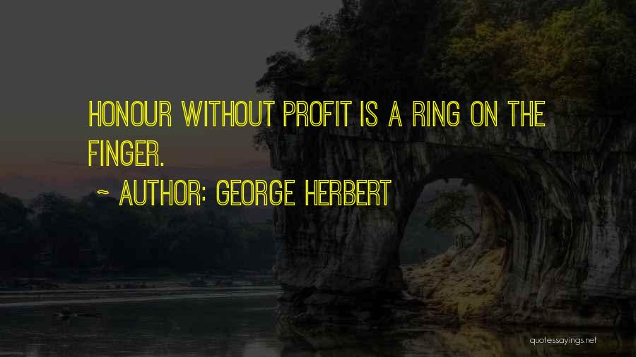 The Ring Finger Quotes By George Herbert