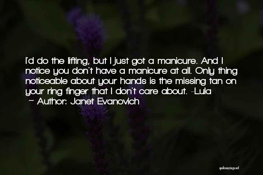 The Ring Finger Quotes By Janet Evanovich