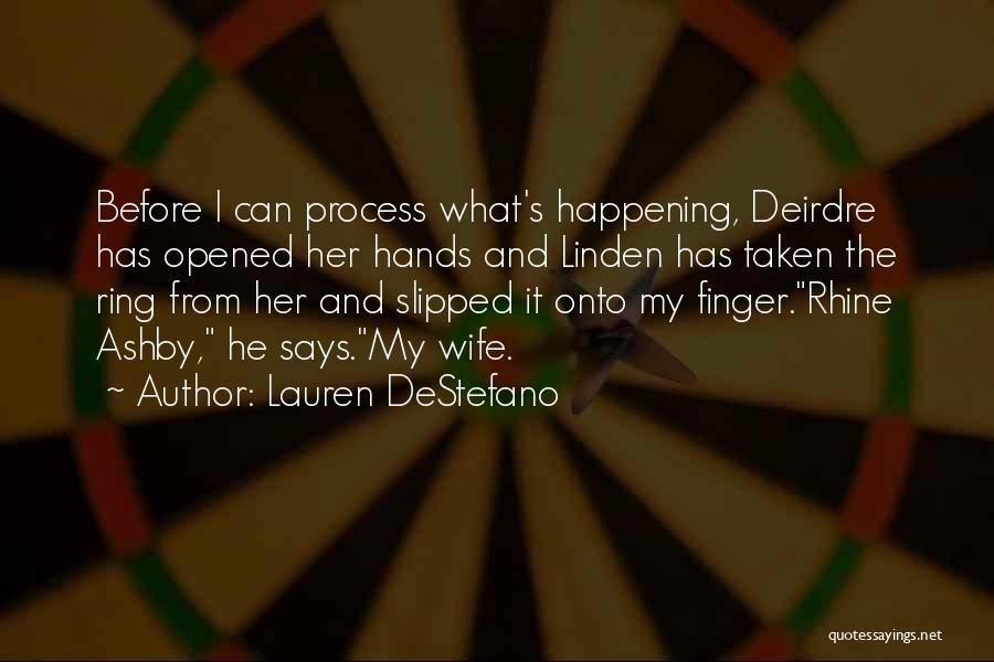 The Ring Finger Quotes By Lauren DeStefano