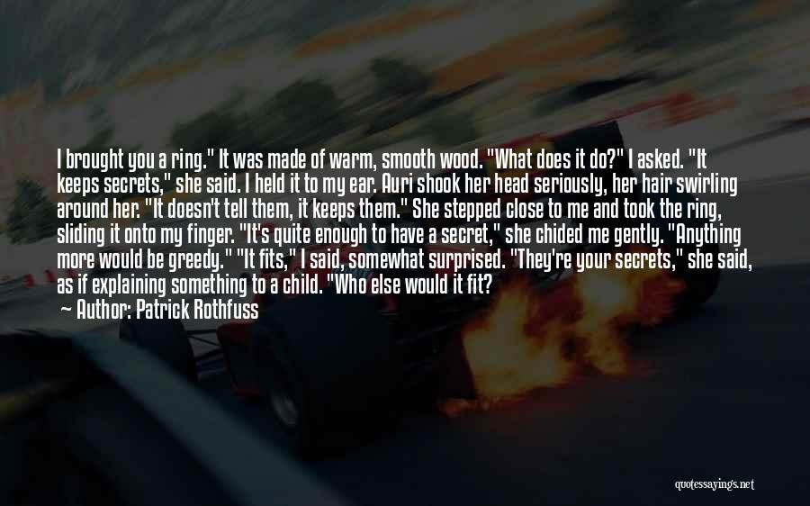 The Ring Finger Quotes By Patrick Rothfuss