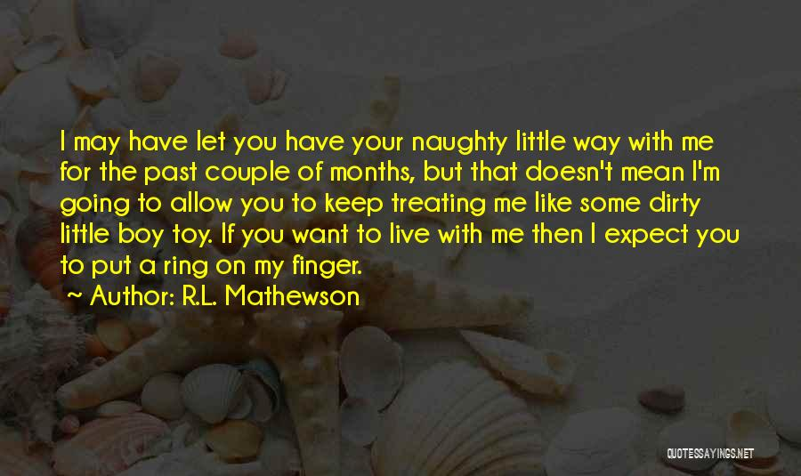 The Ring Finger Quotes By R.L. Mathewson