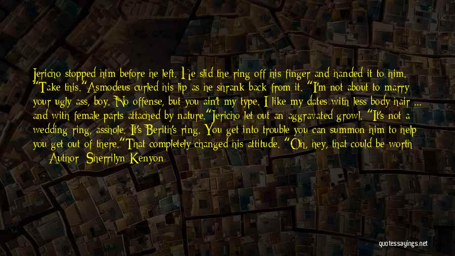 The Ring Finger Quotes By Sherrilyn Kenyon