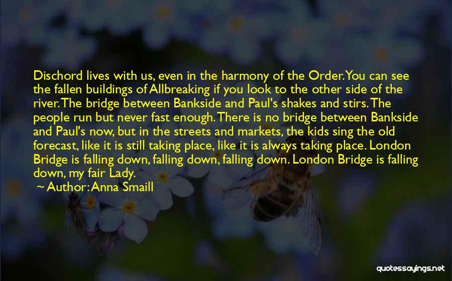 The River Between Us Quotes By Anna Smaill
