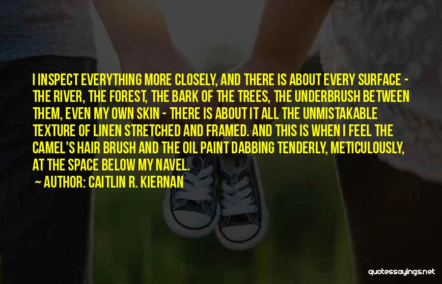 The River Between Us Quotes By Caitlin R. Kiernan