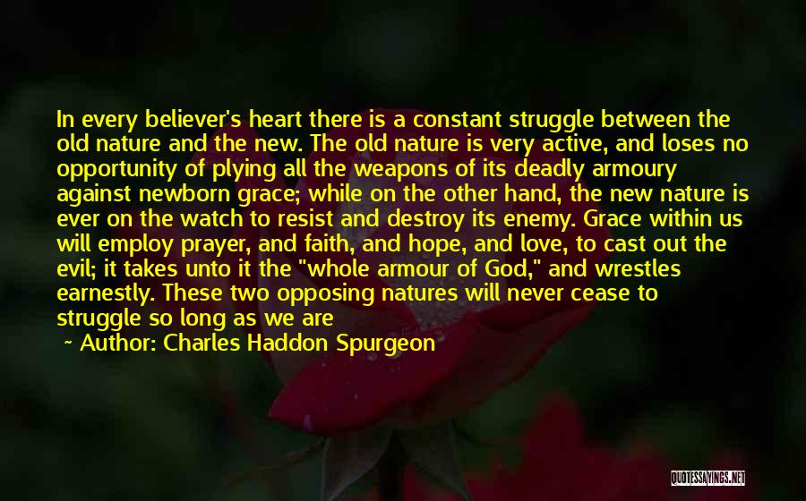 The River Between Us Quotes By Charles Haddon Spurgeon