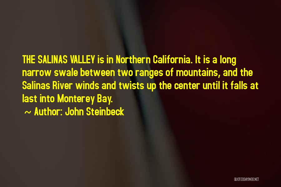 The River Between Us Quotes By John Steinbeck