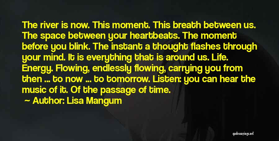 The River Between Us Quotes By Lisa Mangum