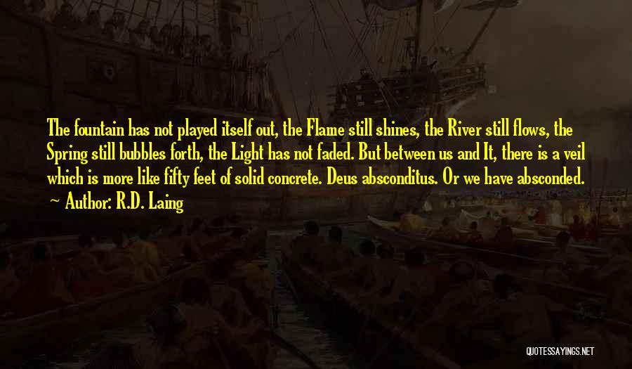The River Between Us Quotes By R.D. Laing