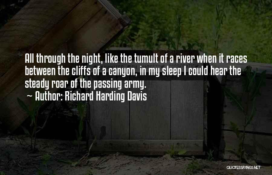The River Between Us Quotes By Richard Harding Davis