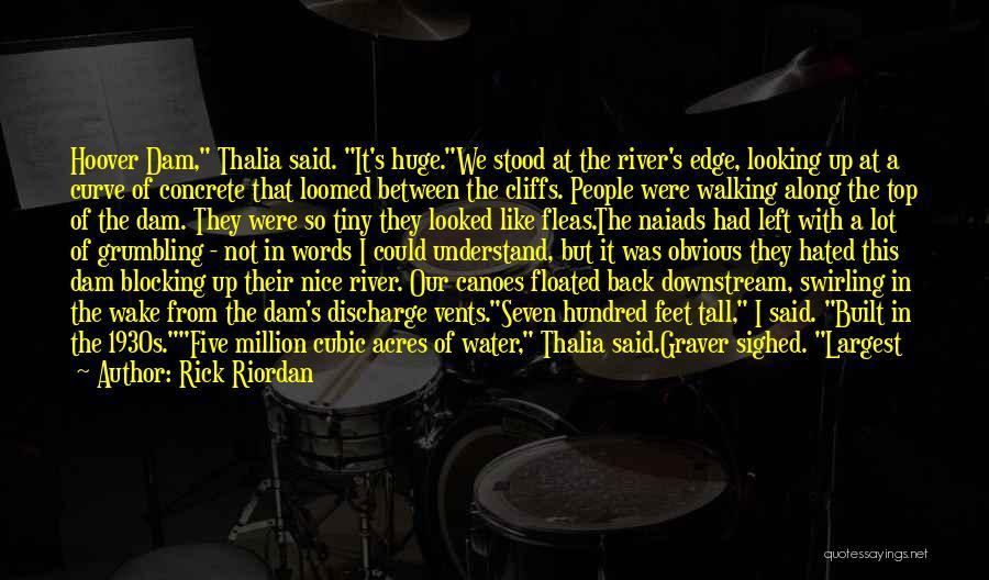 The River Between Us Quotes By Rick Riordan