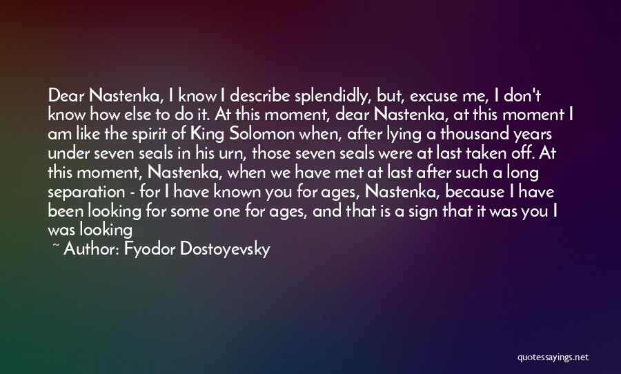 The River King Quotes By Fyodor Dostoyevsky
