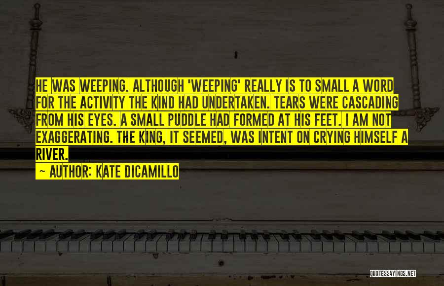 The River King Quotes By Kate DiCamillo