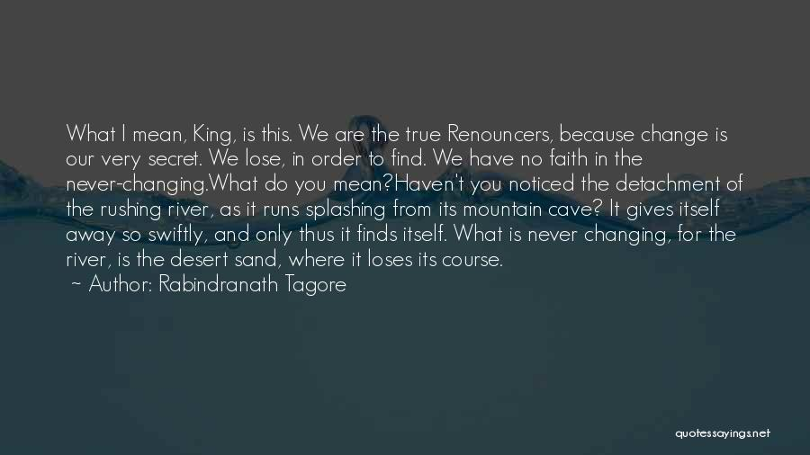 The River King Quotes By Rabindranath Tagore