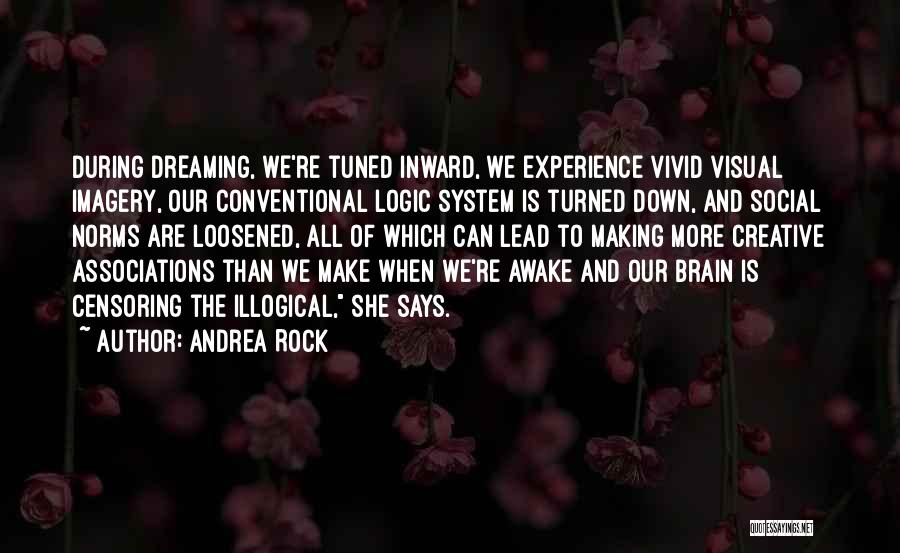 The Rock Says Quotes By Andrea Rock