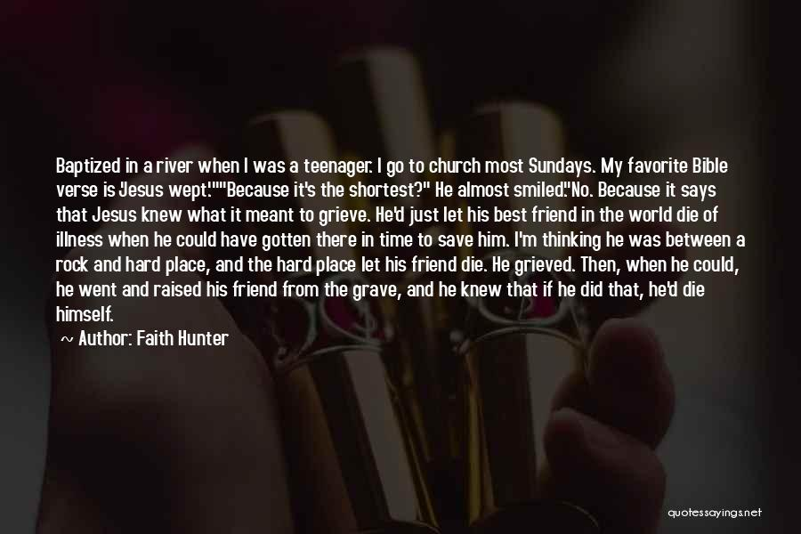 The Rock Says Quotes By Faith Hunter