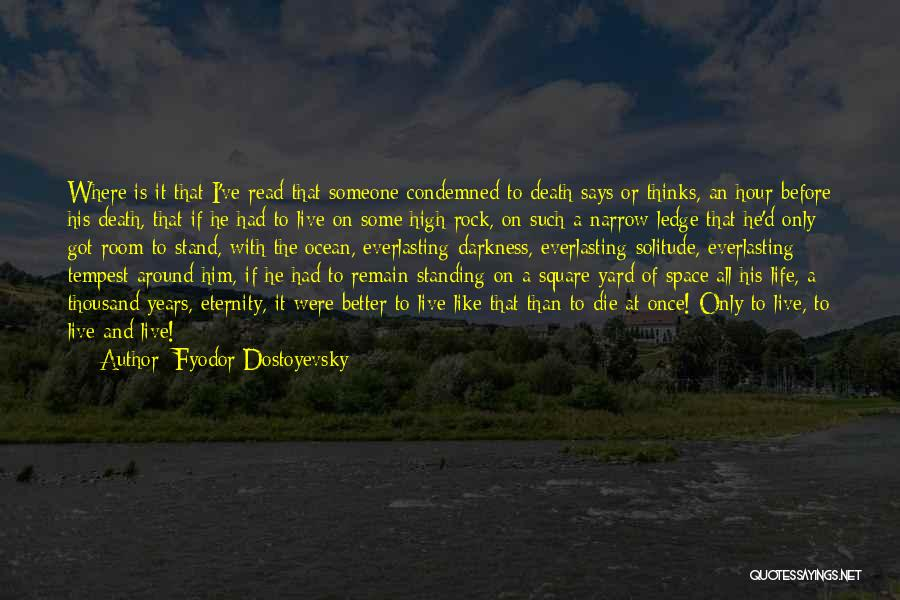 The Rock Says Quotes By Fyodor Dostoyevsky