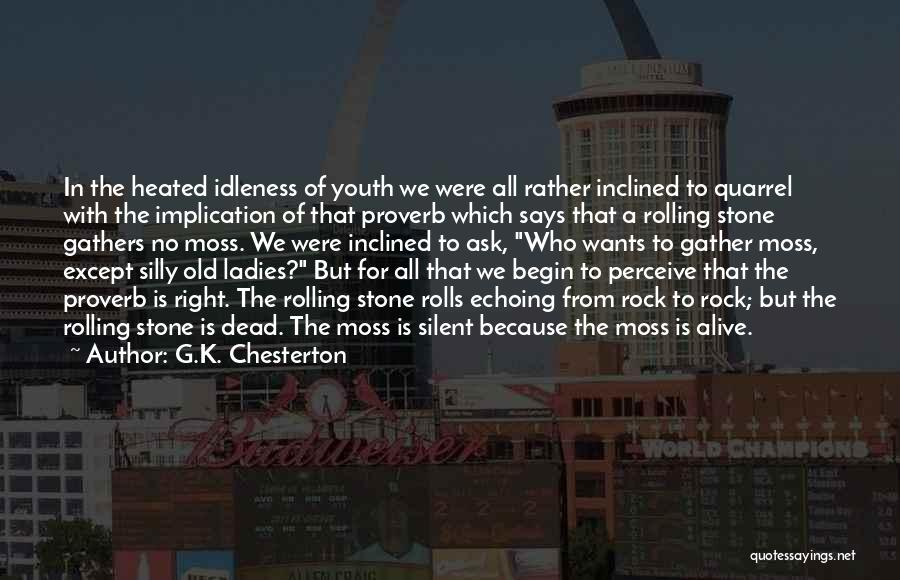 The Rock Says Quotes By G.K. Chesterton