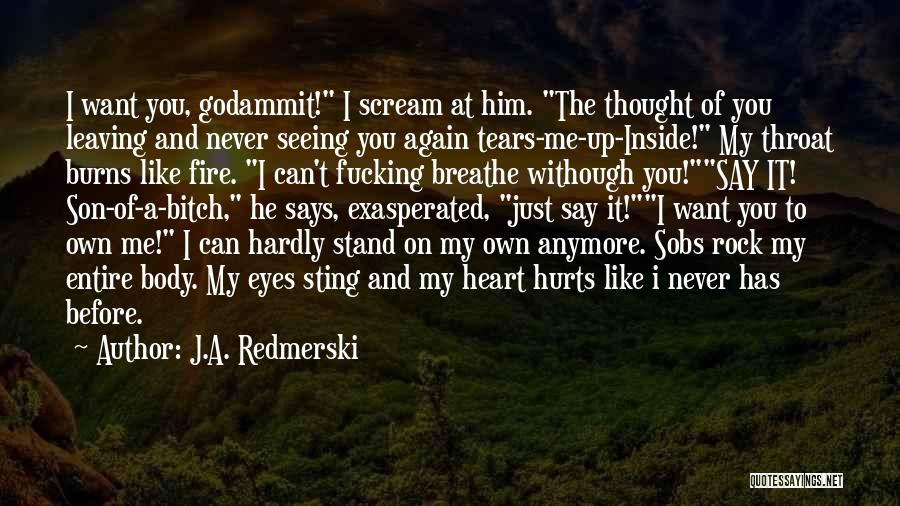 The Rock Says Quotes By J.A. Redmerski