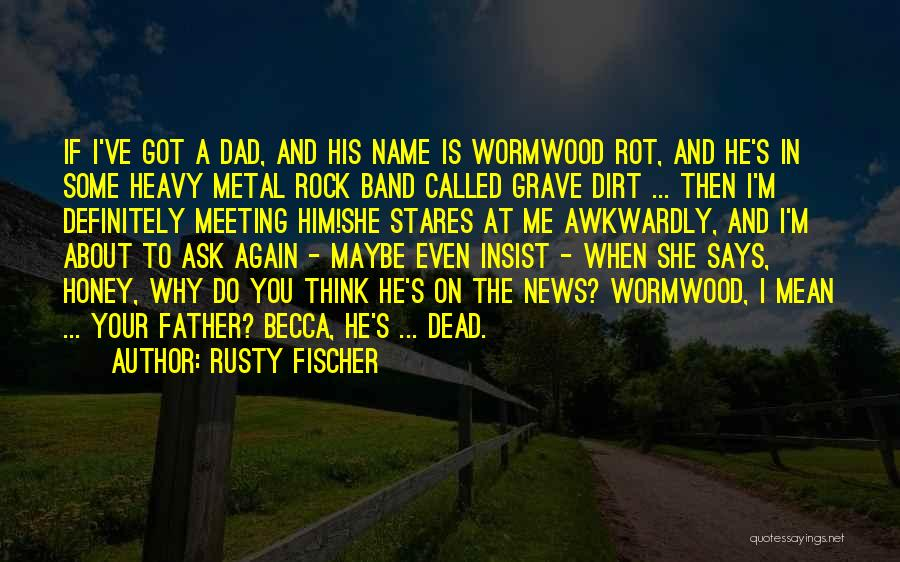 The Rock Says Quotes By Rusty Fischer