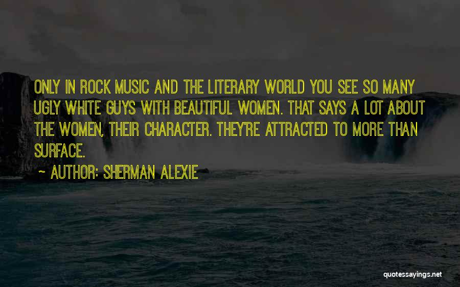 The Rock Says Quotes By Sherman Alexie