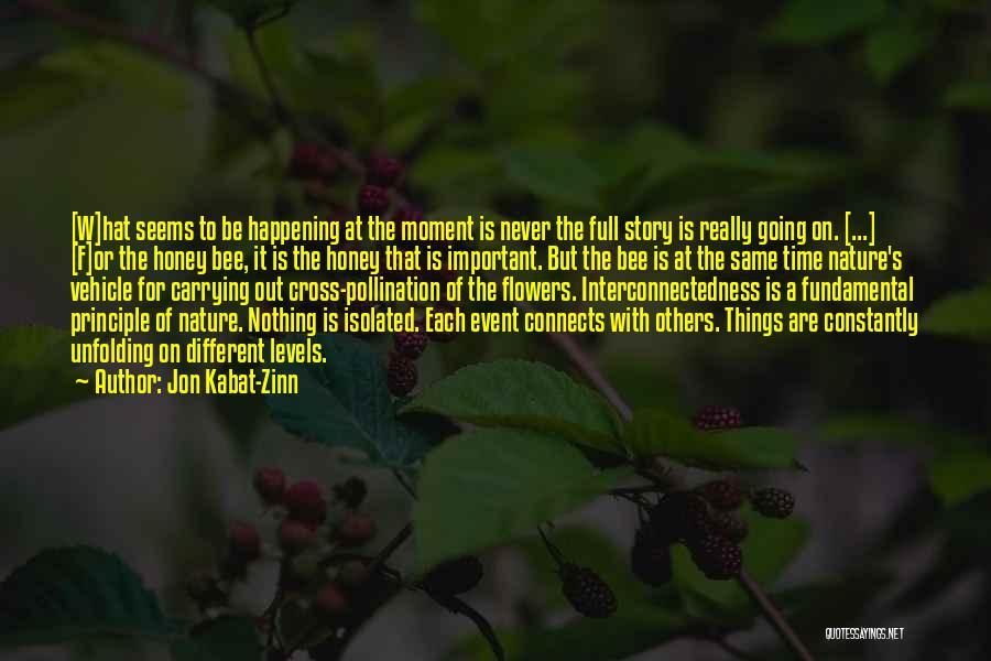 The Same Things Happening Quotes By Jon Kabat-Zinn