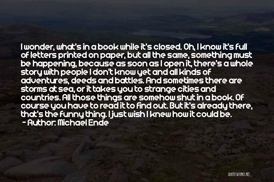 The Same Things Happening Quotes By Michael Ende