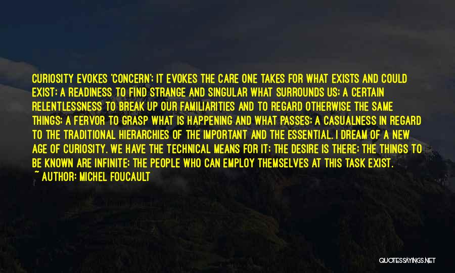 The Same Things Happening Quotes By Michel Foucault