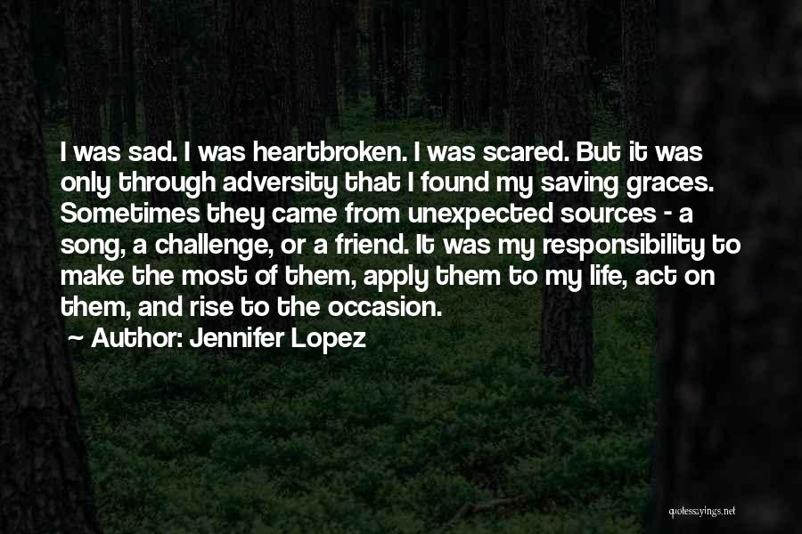 The Saving Graces Quotes By Jennifer Lopez