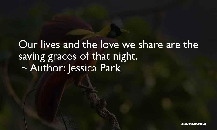 The Saving Graces Quotes By Jessica Park