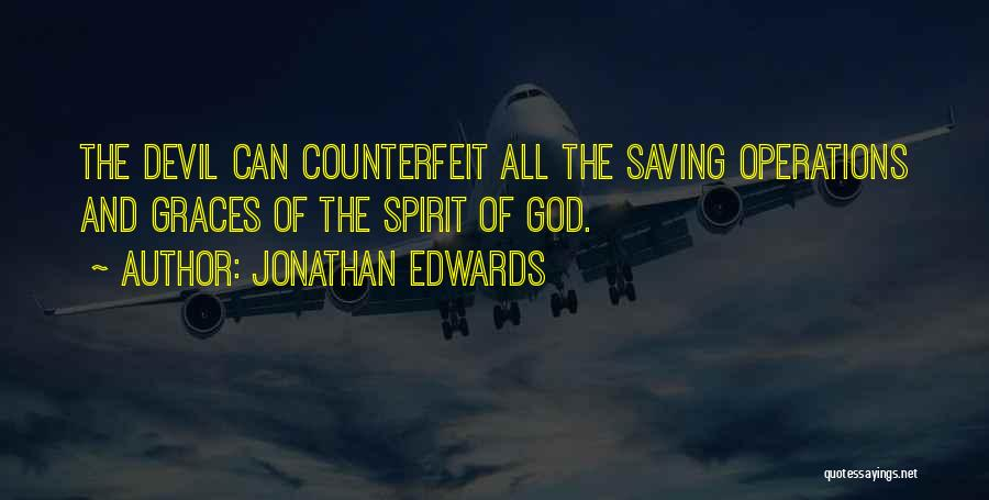 The Saving Graces Quotes By Jonathan Edwards