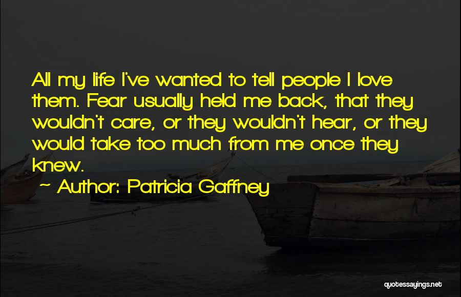 The Saving Graces Quotes By Patricia Gaffney